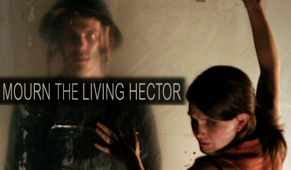 Mourn the Living Hector